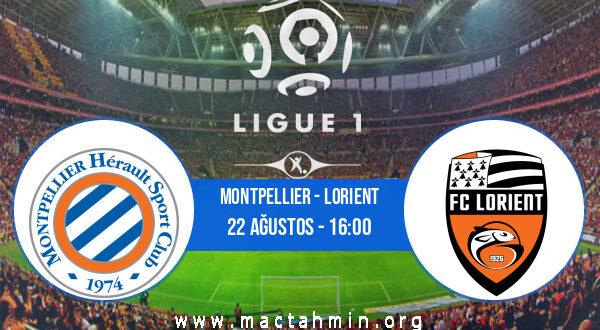 Montpellier - Lorient İddaa Analizi ve Tahmini 22 Ağustos 2021