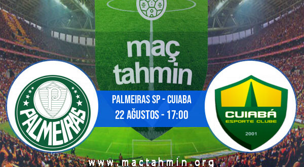 Palmeiras SP - Cuiaba İddaa Analizi ve Tahmini 22 Ağustos 2021