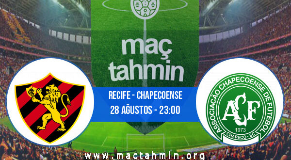 Recife - Chapecoense İddaa Analizi ve Tahmini 28 Ağustos 2021