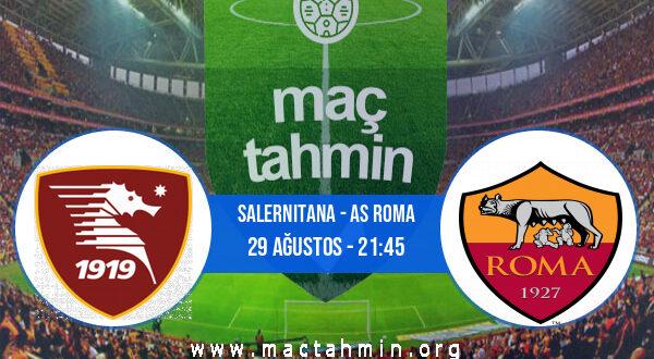 Salernitana - AS Roma İddaa Analizi ve Tahmini 29 Ağustos 2021