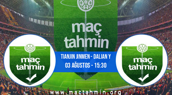 Tianjin Jinmen - Dalian Y İddaa Analizi ve Tahmini 03 Ağustos 2021