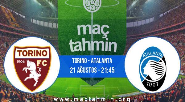 Torino - Atalanta İddaa Analizi ve Tahmini 21 Ağustos 2021