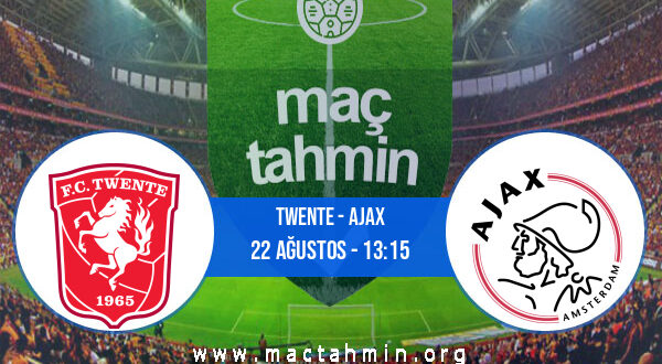 Twente - Ajax İddaa Analizi ve Tahmini 22 Ağustos 2021