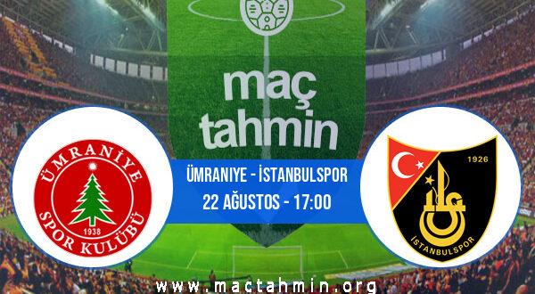 Ümraniye - İstanbulspor İddaa Analizi ve Tahmini 22 Ağustos 2021