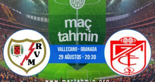 Vallecano - Granada İddaa Analizi ve Tahmini 29 Ağustos 2021