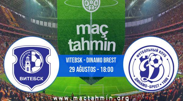 Vitebsk - Dinamo Brest İddaa Analizi ve Tahmini 29 Ağustos 2021