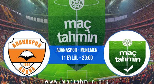 Adanaspor - Menemen İddaa Analizi ve Tahmini 11 Eylül 2021