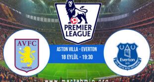 Aston Villa - Everton İddaa Analizi ve Tahmini 18 Eylül 2021