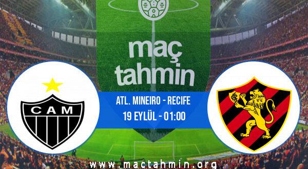 Atl. Mineiro - Recife İddaa Analizi ve Tahmini 19 Eylül 2021
