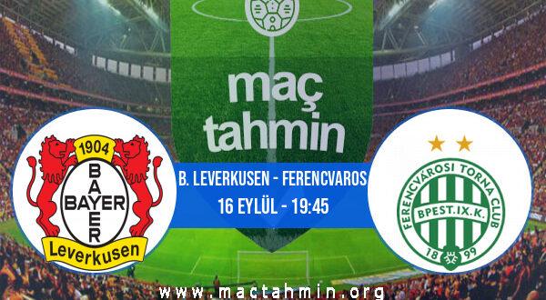 B. Leverkusen - Ferencvaros İddaa Analizi ve Tahmini 16 Eylül 2021