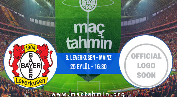 B. Leverkusen - Mainz İddaa Analizi ve Tahmini 25 Eylül 2021