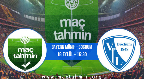 Bayern Münih - Bochum İddaa Analizi ve Tahmini 18 Eylül 2021