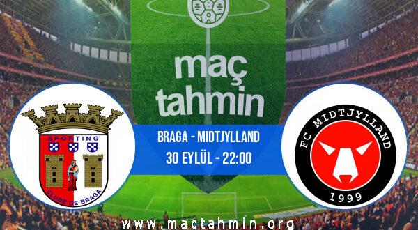 Braga - Midtjylland İddaa Analizi ve Tahmini 30 Eylül 2021