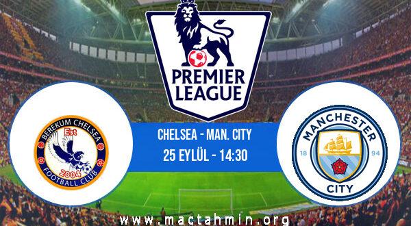 Chelsea - Man. City İddaa Analizi ve Tahmini 25 Eylül 2021