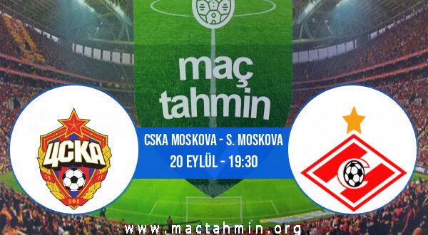 CSKA Moskova - S. Moskova İddaa Analizi ve Tahmini 20 Eylül 2021