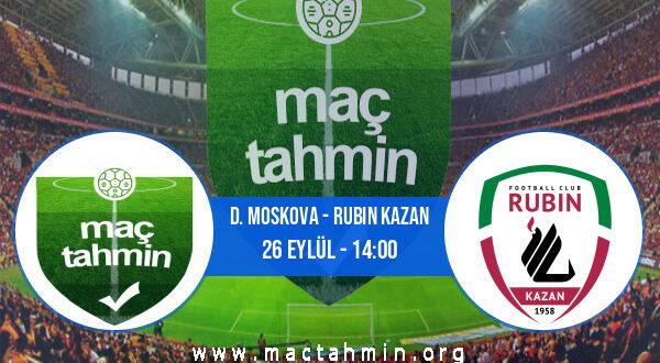 D. Moskova - Rubin Kazan İddaa Analizi ve Tahmini 26 Eylül 2021