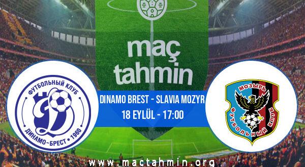 Dinamo Brest - Slavia Mozyr İddaa Analizi ve Tahmini 18 Eylül 2021
