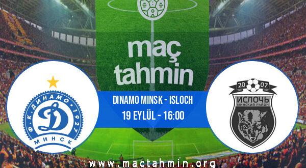 Dinamo Minsk - Isloch İddaa Analizi ve Tahmini 19 Eylül 2021