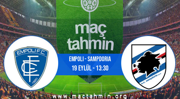 Empoli - Sampdoria İddaa Analizi ve Tahmini 19 Eylül 2021