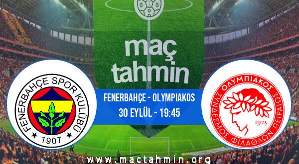 Fenerbahçe - Olympiakos İddaa Analizi ve Tahmini 30 Eylül 2021