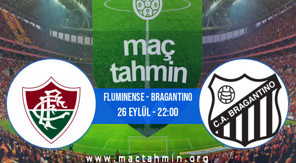 Fluminense - Bragantino İddaa Analizi ve Tahmini 26 Eylül 2021