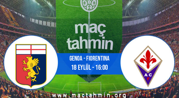 Genoa - Fiorentina İddaa Analizi ve Tahmini 18 Eylül 2021