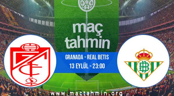 Granada - Real Betis İddaa Analizi ve Tahmini 13 Eylül 2021