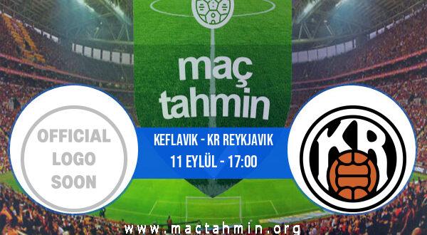 Keflavik - KR Reykjavik İddaa Analizi ve Tahmini 11 Eylül 2021