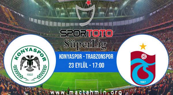 Konyaspor - Trabzonspor İddaa Analizi ve Tahmini 23 Eylül 2021