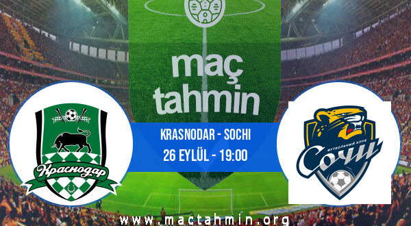 Krasnodar - Sochi İddaa Analizi ve Tahmini 26 Eylül 2021