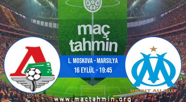 L. Moskova - Marsilya İddaa Analizi ve Tahmini 16 Eylül 2021