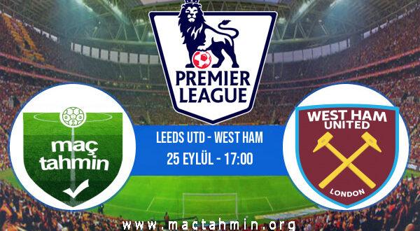 Leeds Utd - West Ham İddaa Analizi ve Tahmini 25 Eylül 2021