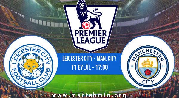 Leicester City - Man. City İddaa Analizi ve Tahmini 11 Eylül 2021