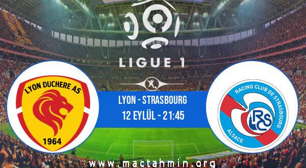 Lyon - Strasbourg İddaa Analizi ve Tahmini 12 Eylül 2021