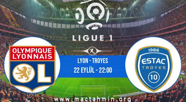 Lyon - Troyes İddaa Analizi ve Tahmini 22 Eylül 2021