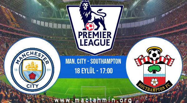 Man. City - Southampton İddaa Analizi ve Tahmini 18 Eylül 2021