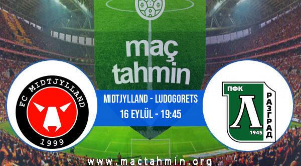 Midtjylland - Ludogorets İddaa Analizi ve Tahmini 16 Eylül 2021