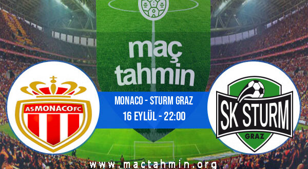 Monaco - Sturm Graz İddaa Analizi ve Tahmini 16 Eylül 2021