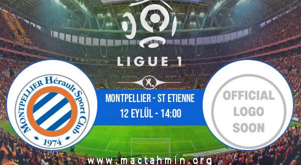 Montpellier - St Etienne İddaa Analizi ve Tahmini 12 Eylül 2021