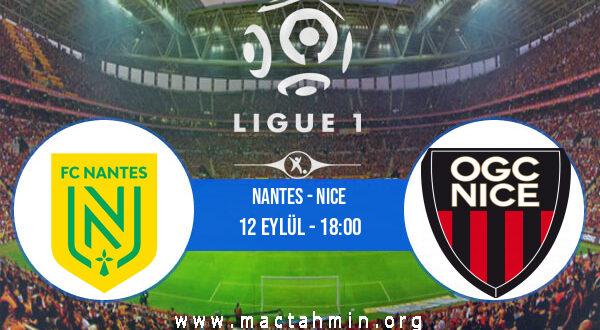 Nantes - Nice İddaa Analizi ve Tahmini 12 Eylül 2021