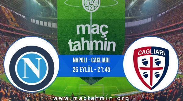 Napoli - Cagliari İddaa Analizi ve Tahmini 26 Eylül 2021
