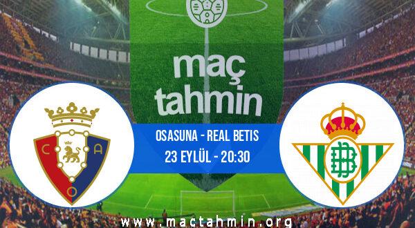 Osasuna - Real Betis İddaa Analizi ve Tahmini 23 Eylül 2021