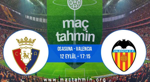 Osasuna - Valencia İddaa Analizi ve Tahmini 12 Eylül 2021
