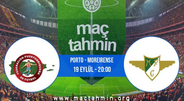 Porto - Moreirense İddaa Analizi ve Tahmini 19 Eylül 2021