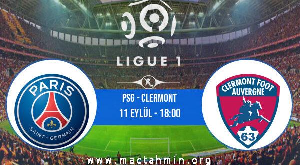 PSG - Clermont İddaa Analizi ve Tahmini 11 Eylül 2021