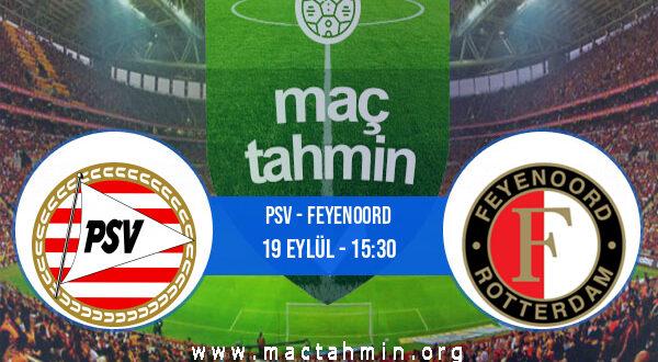 PSV - Feyenoord İddaa Analizi ve Tahmini 19 Eylül 2021