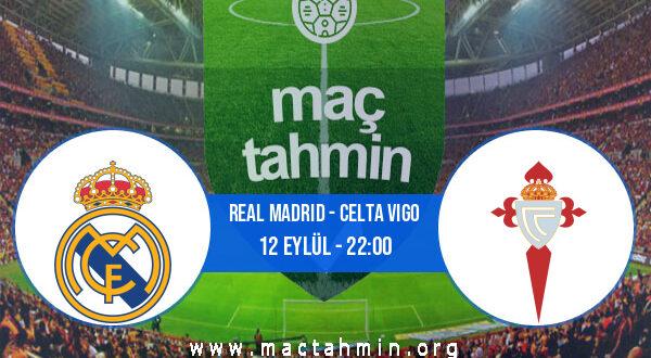 Real Madrid - Celta Vigo İddaa Analizi ve Tahmini 12 Eylül 2021
