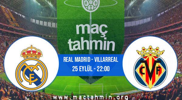 Real Madrid - Villarreal İddaa Analizi ve Tahmini 25 Eylül 2021