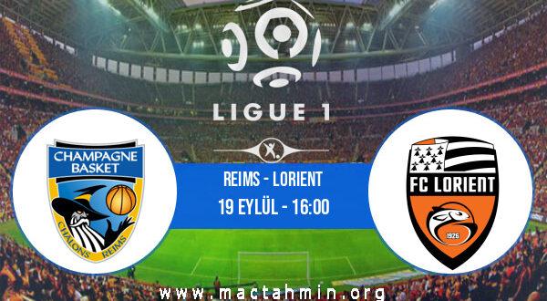 Reims - Lorient İddaa Analizi ve Tahmini 19 Eylül 2021