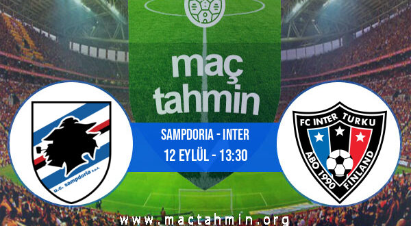Sampdoria - Inter İddaa Analizi ve Tahmini 12 Eylül 2021